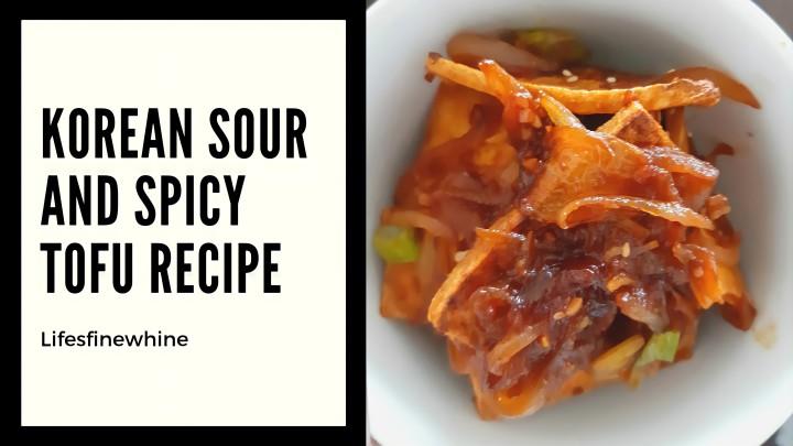 Korean Sour And Spicy TofuRecipe