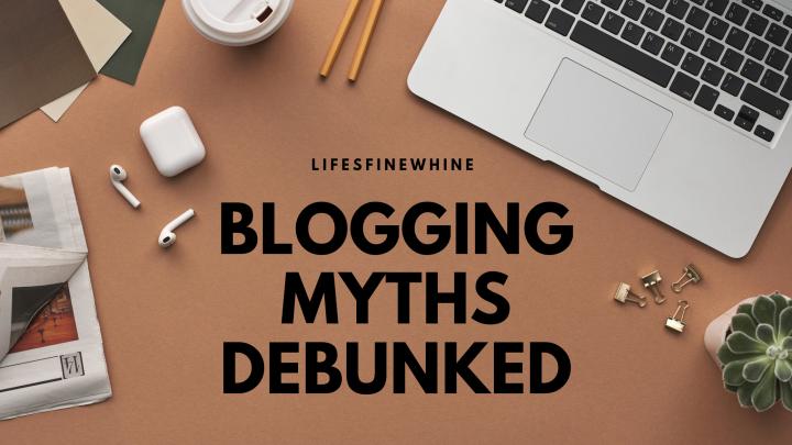 Blogging Myths Debunked
