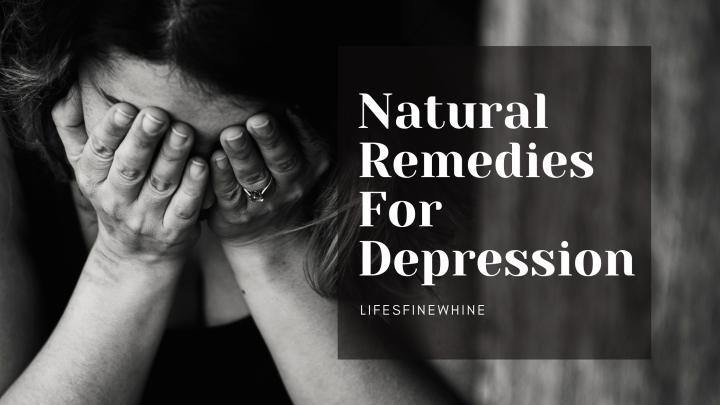 Natural Remedies ForDepression